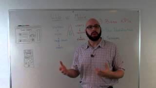 Key Metrics of Web vs Mobile Analytics - Whiteboard Wednesday